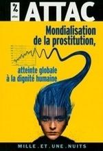 Mondialisation de la prostitution, atteinte globale à la dignité humaine | #Prostitution : Enjeux politiques et sociétaux (French AND English) | Scoop.it