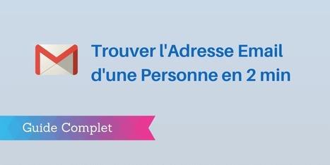 ▶ Trouver l'Adresse Email de Quelqu'un en 2 Minutes ? [Guide] | Nouvelles pratiques de communication et de médiation | Scoop.it