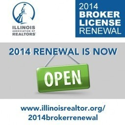 Illinois Broker License Renewal is Now Open! | Real Estate Plus+ Daily News | Scoop.it