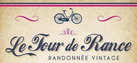 Le Tour de Rance Vintage ouvre ses inscriptions | Tourisme | Scoop.it