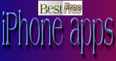 Best Free iPhone Apps you Can't Afford to Miss | Gadget plus | Scoop.it