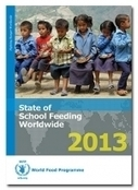 A Meal In School IsA Powerful Tool, Finds State Of School Feeding Worldwide 2013 Report | Technology R &D, Transfer, Commercialization and the Food Value Chain-- for Enhanced  Food Security, Nutrition, Health and Economic Development | Scoop.it