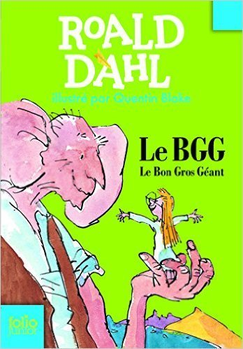 Le BGG / Roald Dahl | Fictions pour les plus jeunes - Saint-Agne | Scoop.it