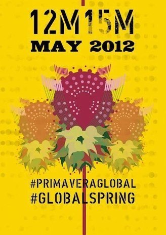 LETS LINK THE 15.O GLOBAL REVOLUTION TO #M1GS, #12M15 GLOBAL SPRING – OCCUPY THE WORLD | Another World Now! | Scoop.it
