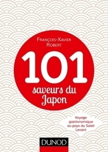 Le goût du Japon en 101 saveurs | DUNOD | Scoop.it