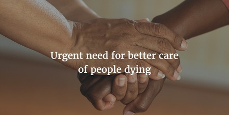 Urgent need for better care of people dying  | ESRC press coverage | Scoop.it