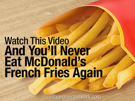 Watch This Video & You'll Never Eat McDonald's French Fries Again | ap human geography | Scoop.it