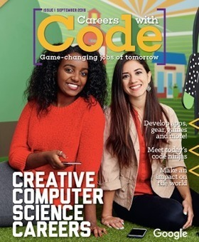 Careers with Code: A CS Magazine for High School Students | iPads, MakerEd and More  in Education | Scoop.it