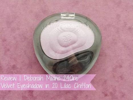 Raspberrykiss | UK Beauty Blog: Review | Deborah Milano 24Ore Velvet Eyeshadow in 20 Lilac Chiffon | Beauty | Scoop.it