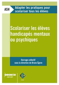 Scolariser les élèves handicapés mentaux ou psychiques | | école et handicap | Scoop.it
