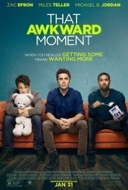 Watch That Awkward Moment movie online | Download That Awkward Moment movie | Wow mab | Scoop.it