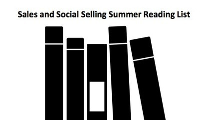 Sales and Social Selling Summer Reading List | Social Selling | Scoop.it