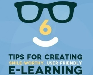 6 Tips for Creating Smile-Worthy, User-Friendly eLearning - eLearning Industry | Emerging Learning Technologies | Scoop.it