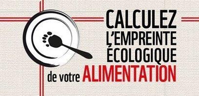 Calculer l'empreinte écologique de votre alimentation, c'est désormais possible ! - [CDURABLE.info l'essentiel du développement durable]   christinedb   Developpement Durable et Ressources Dumaines   Scoop.it