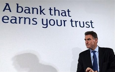 RBS business chief seeks to rebuild bank's battered reputation | marketing leadership and planning | Scoop.it