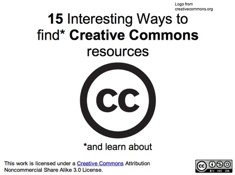 15 Interesting Ways* to find Creative Commons resources | Creative Commons for Learners | Scoop.it