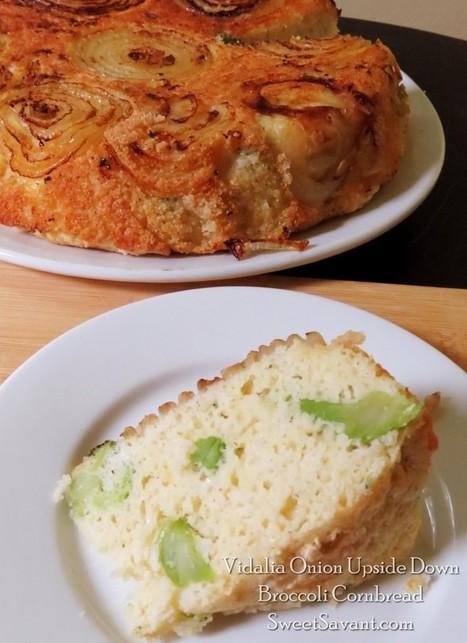 Vidalia Onion Upside Down Broccoli Cornbread | Sweet Savant | Yummy goodness | Scoop.it