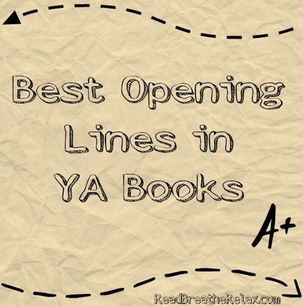 Best Opening Lines in Young Adult Books | School Libraries make a difference | Scoop.it