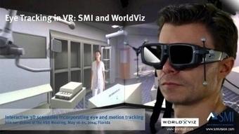 SMI and WorldViz Bring Eye Tracking to Virtual Reality - PR Newswire (press release)   advanced technologies   Scoop.it
