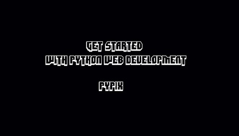 Get Started with Python Web Development | Pypix | Scoop.it