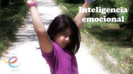Inteligencia emocional. ¿Por qué fomentarla y educarla? | Educacion, ecologia y TIC | Scoop.it
