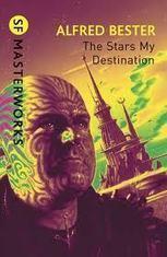 Viagem a Andrómeda: The Stars My Destination, ou O Conde de Monte Cristo da ficção científica | Ficção científica literária | Scoop.it