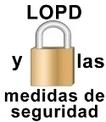 La LOPD y las medidas de seguridad para proteger los datos personales   Seguridad de los datos   Scoop.it