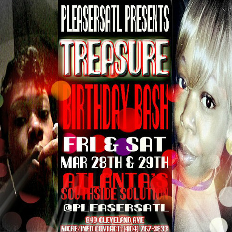 @PleasersAtl 849 Cleveland Ave Tommorrow night it part 2 of Treasure BirthdayBash #LetsGo | GetAtMe | Scoop.it