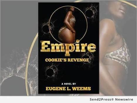 Empire Creators Are Under Fire by Prison Author of 'Empire: Cookie's Revenge' | Send2Press Newswire | Send2Press Newswire | Scoop.it
