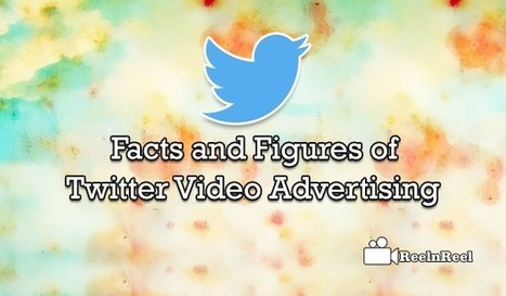 Facts and Figures of Twitter Video Advertising | Internet Marketing | Scoop.it
