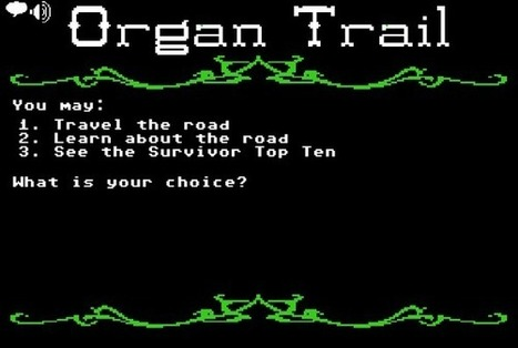 OrganTrail | Awesome Games | Scoop.it