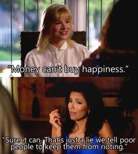 Money can't buy happiness | Humor | Scoop.it