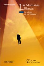 Las Montañas Blancas (La trilogía de los Trípodes, I) | Formar lectores en un mundo visual | Scoop.it