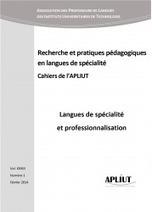 Langues de spécialité et professionnalisation : Cahiers de l'APLIUT 2014 | TELT | Scoop.it