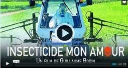 Pesticides & Vigne: «Insecticide mon amour» nouveau documentaire à voir … en DVD! | Toxique, soyons vigilant ! | Scoop.it