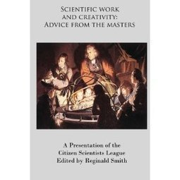 Scientific Work and Creativity: Advice from the Masters | CxBooks | Scoop.it