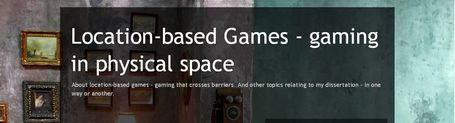 Location-based Games - gaming in physical space | Transmedia: Storytelling for the Digital Age | Scoop.it