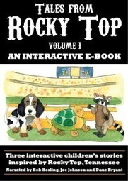 Rocky Top Institute Releases First Interactive Children's E-book   Tennessee Today   Tennessee Libraries   Scoop.it