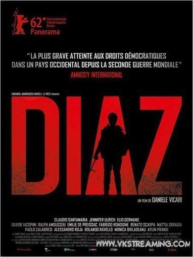 Diaz - Un crime d'État Streaming VF Sans limitation   filmnetflix   Scoop.it