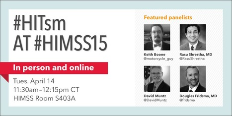#HITsm Panel at HIMSS Part 1: FHIR, Workflow and Patient-Centered Care | #HITsm | Scoop.it