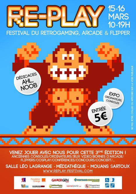 RE-PLAY FESTIVAL | Festival du Retrogaming, Bornes d'arcade, Flippers à Mouans-Sartoux (06) | Retrogaming, forums, blogs, sites | Scoop.it