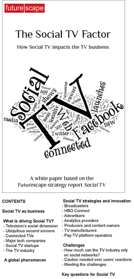 Social TV White Paper - Insights into innovation in social TV | Social TV is everywhere | Scoop.it