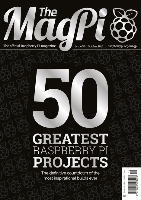 Issue 50 - The MagPi Magazine | Arduino, Netduino, Rasperry Pi! | Scoop.it