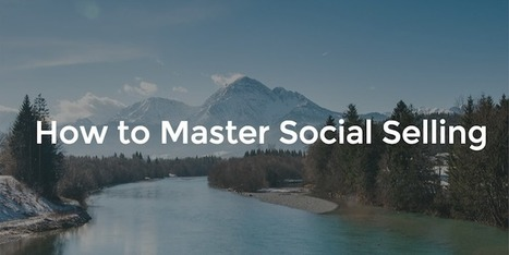 How to Master Social Selling, with Tim Hughes of Oracle | Social Media & CM | Scoop.it