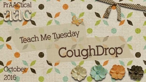 Teach Me Tuesday: CoughDrop | AAC: Augmentative and Alternative Communication | Scoop.it