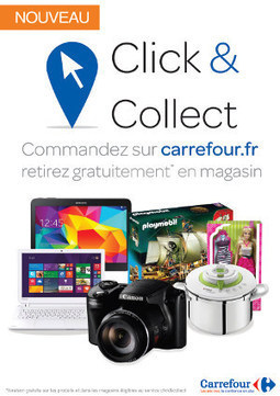 La stratégie cross canal de Carrefour #web2store #clickncollect | Customer Centric Innovation | Scoop.it