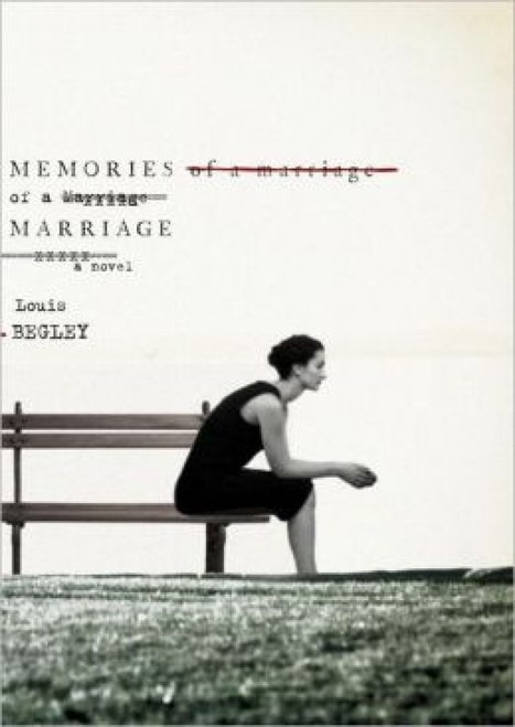 'Memories of a Marriage' by Louis Begley: The anti-Gatsby novel | Books and eLearning | Scoop.it