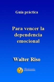 Guía práctica para vencer la dependencia emocional | guinette | Scoop.it