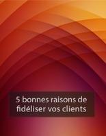 Fidélisation client - Livre blanc gratuit Digitaleo | La qualité au service des clients | Scoop.it