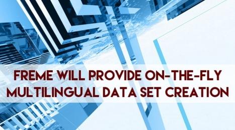 FREME: Νέες ηλεκτρονικές υπηρεσίες για τον πολυγλωσσικό & σημασιολογικό εμπλουτισμό ψηφιακού περιεχομένου | Εθνικό Κέντρο Τεκμηρίωσης - ΕΚΤ | Wiki_Universe | Scoop.it